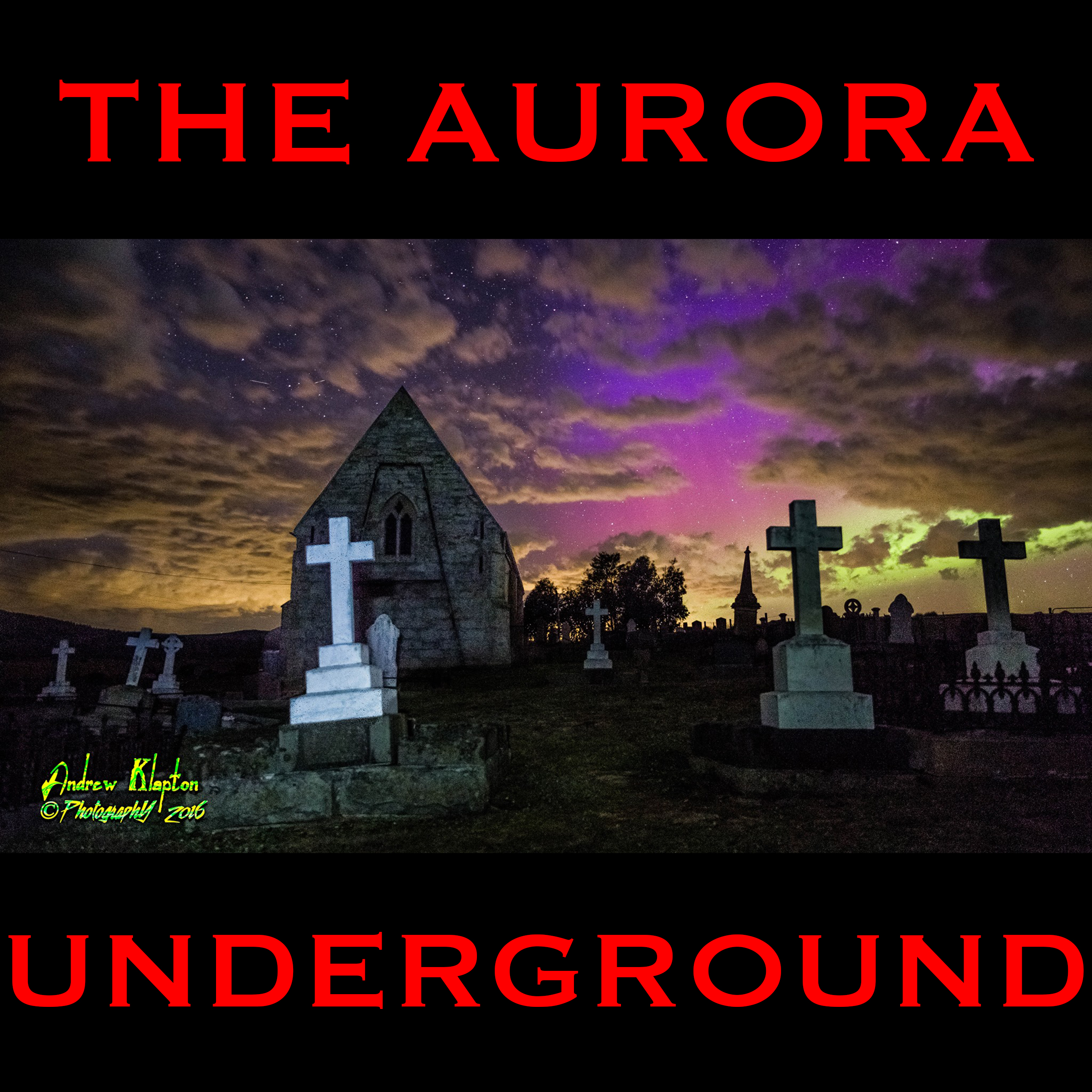 The Aurora Underground